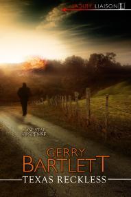 Texas Reckless by Gerry Bartlett